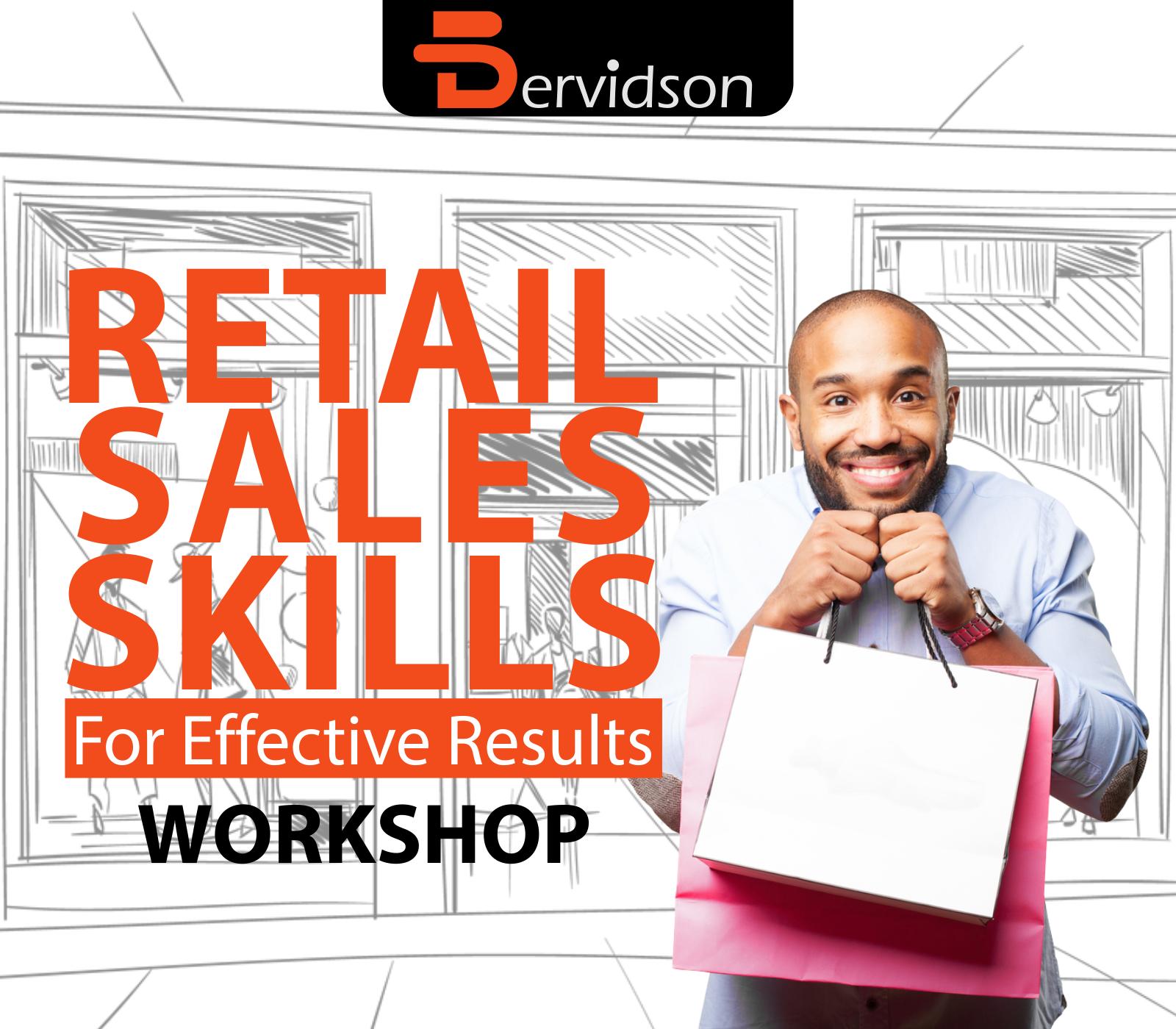 RetailSales Skills Workshop