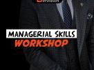 Managerial Skills Workshop