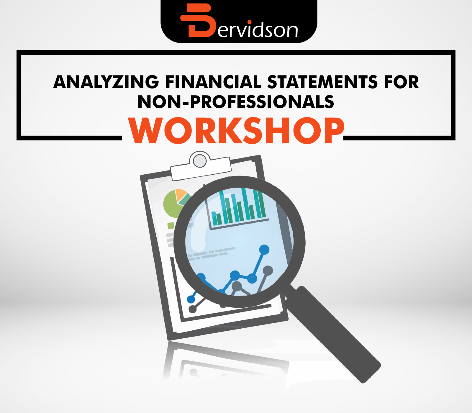 Analyzing Financial Statements for Non-Professionals Workshop