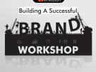 Building A Successful Brand Workshop