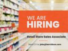 Wanted - Retail Store Sales Associates!