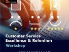 Customer Service Excellence& Retention Workshop