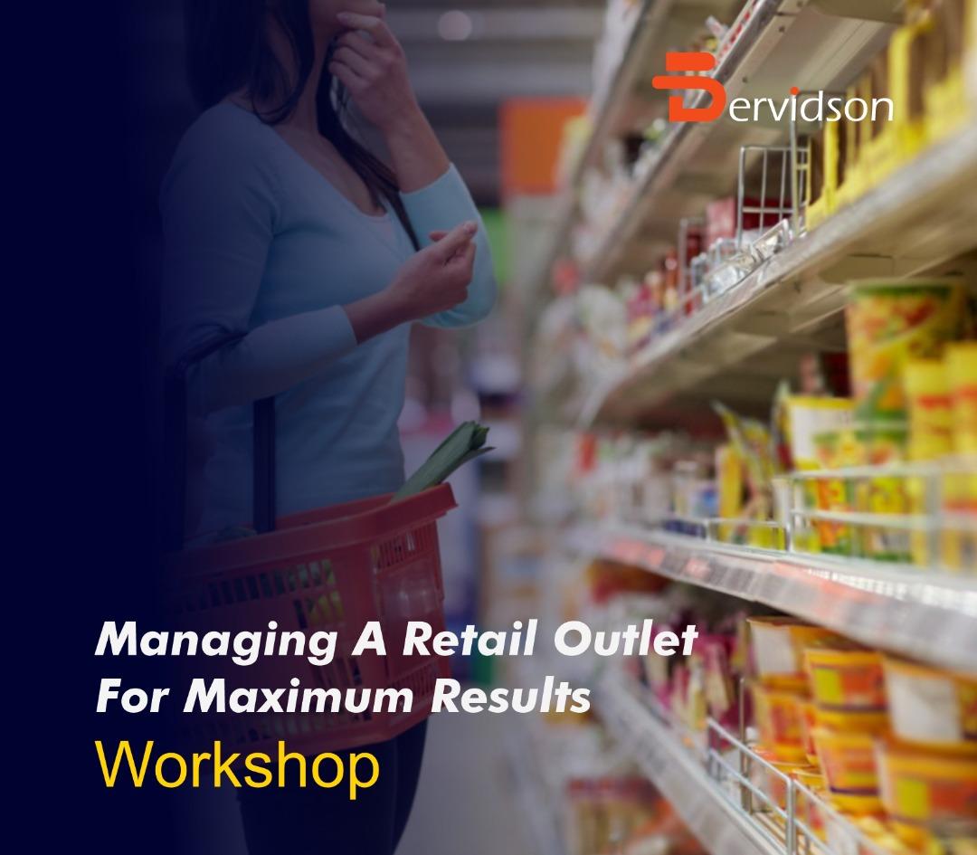 Managing A Retail Outlet for Maximum Success Workshop