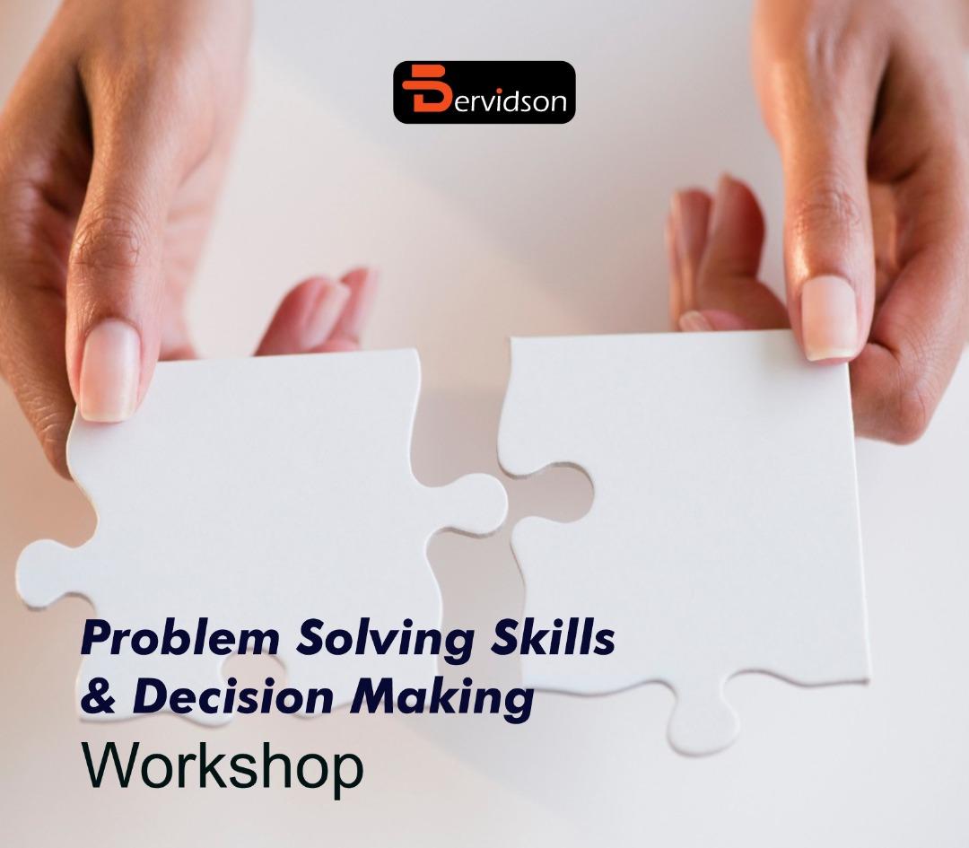 Problem Solving Skills & Decision Making Workshop